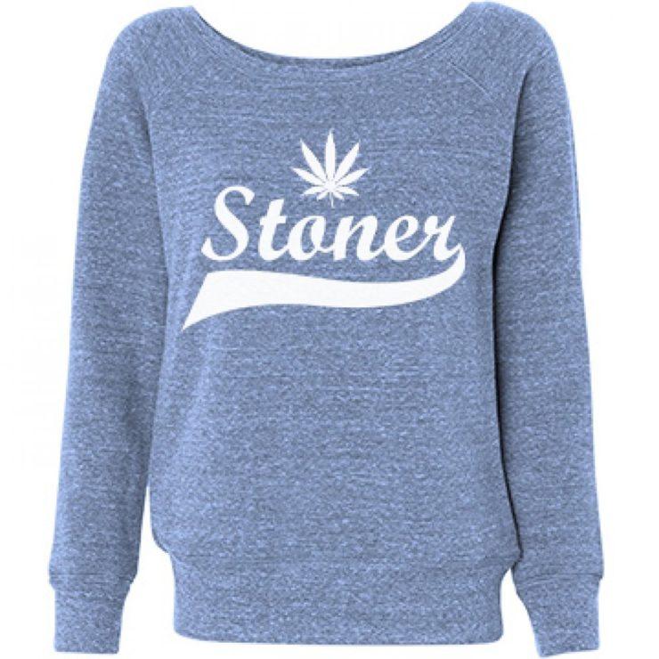stoner sweatshirt