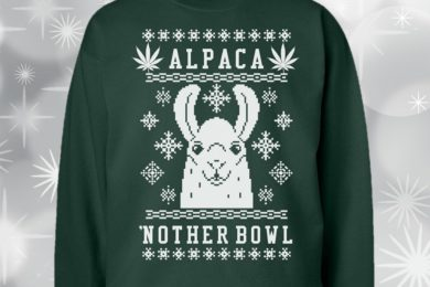 """Alpaca 'nother Bowl"" Funny Weed Themed Christmas Sweatshirt"